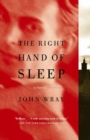 The Right Hand of Sleep : A Novel - eBook