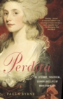 Perdita : The Literary, Theatrical, Scandalous Life of Mary Robinson - eBook