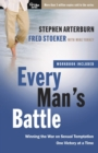 Every Man's Battle (Includes Workbook) : Winning the War on Sexual Temptation One Victory at a Time - Book