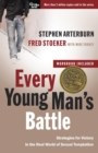 Every Young Man's Battle (Includes Workbook) : Strategies for Victory in the Real World of Sexual Temptation - Book