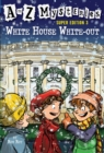 A to Z Mysteries Super Edition 3: White House White-Out - eBook