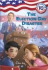 Capital Mysteries #10: The Election-Day Disaster - eBook