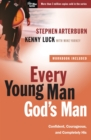 Every Young Man, God's Man : Confident, Courageous, and Completely His - eBook