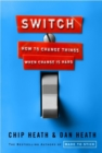 Switch : How to Change Things When Change Is Hard - eBook