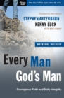 Every Man, God's Man (Includes Workbook) : Every Man's Guide To... Courageous Faith and Daily Integrity - Book
