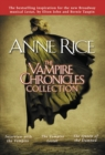 Vampire Chronicles Collection - eBook