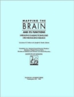 Mapping the Brain and Its Functions : Integrating Enabling Technologies into Neuroscience Research - Book