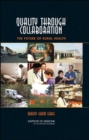 Quality Through Collaboration : The Future of Rural Health - Book