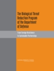 The Biological Threat Reduction Program of the Department of Defense : From Foreign Assistance to Sustainable Partnerships - eBook