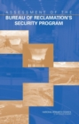 Assessment of the Bureau of Reclamation's Security Program - eBook