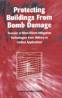 Protecting Buildings from Bomb Damage : Transfer of Blast-Effects Mitigation Technologies from Military to Civilian Applications - eBook