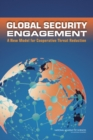 Global Security Engagement : A New Model for Cooperative Threat Reduction - eBook