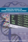 Generating Evidence for Genomic Diagnostic Test Development : Workshop Summary - Book