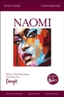 Known by Name: Naomi : When I Feel Worthless, God Says I'm Enough - eBook