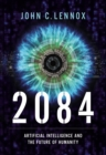 2084 : Artificial Intelligence and the Future of Humanity - Book