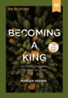 Becoming a King Video Study - Book