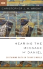 Hearing the Message of Daniel : Sustaining Faith in Today's World - Book