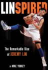 Linspired : Jeremy Lin's Extraordinary Story of Faith and Resilience - eBook