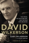 David Wilkerson : The Cross, the Switchblade, and the Man Who Believed - Book