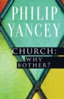 Church: Why Bother? - Book