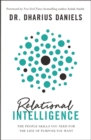 Relational Intelligence : The People Skills You Need for the Life of Purpose You Want - eBook