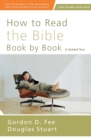 How to Read the Bible Book by Book : A Guided Tour - Book