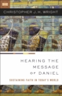 Hearing the Message of Daniel : Sustaining Faith in Today's World - eBook