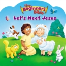 The Beginner's Bible Let's Meet Jesus - Book