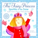 The Very Fairy Princess Sparkles in the Snow - Book