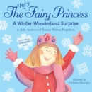 The Very Fairy Princess: A Winter Wonderland Surprise - Book
