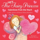 The Very Fairy Princess: Valentines from the Heart - Book