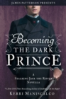 Becoming the Dark Prince: A Stalking Jack the Ripper Novella - eBook