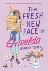 The Fresh New Face of Griselda - eBook
