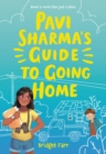 Pavi Sharma's Guide to Going Home - eBook