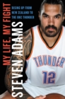My Life, My Fight : Rising Up from New Zealand to the OKC Thunder - eBook