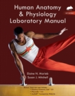 Human Anatomy & Physiology Laboratory Manual, Rat Version Plus MasteringA&P with Etext -- Access Card Package - Book