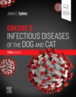 Greene's Infectious Diseases of the Dog and Cat - Book