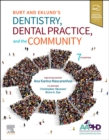 Burt and Eklund's Dentistry, Dental Practice, and the Community - Book