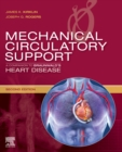 Mechanical Circulatory Support: A Companion to Braunwald's Heart Disease Ebook - eBook