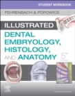 Student Workbook for Illustrated Dental Embryology, Histology and Anatomy - Book