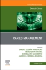 Caries Management, An Issue of Dental Clinics of North America - Book