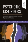 Psychotic Disorders - E-Book : Comorbidity Detection Promotes Improved Diagnosis And Treatment - eBook