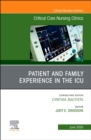 Patient and Family Experience in the ICU, An Issue of Critical Care Nursing Clinics of North America - Book