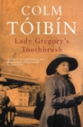 Lady Gregory's Toothbrush - Book
