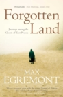 Forgotten Land : Journeys Among the Ghosts of East Prussia - Book