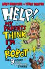 Help! My Parents Think I'm a Robot - eBook