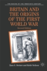 Britain and the Origins of the First World War - Book