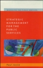 Strategic Management for the Public Services - Book