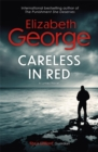 Careless in Red : An Inspector Lynley Novel: 12 - Book