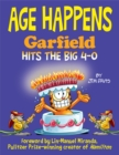 Age Happens : Garfield Hits the Big 4-0 - Book